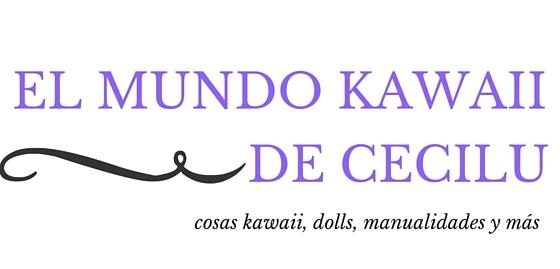 El Mundo Kawaii de Cecilu