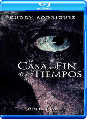 La Casa del Fin de los Tiempos (2013) 1080p Latino