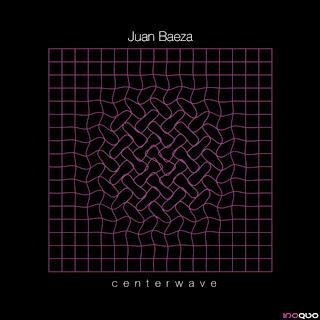 juan baeza - centerwave (FREE DOWNLOAD)