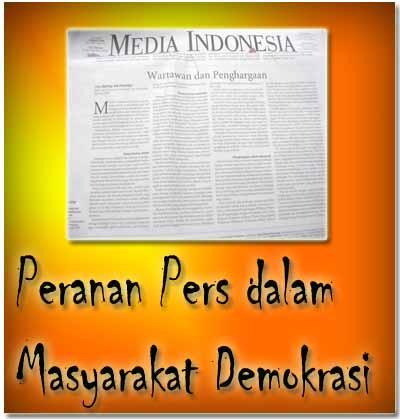 makalah peran pers dalam masyarakat demokrasi makalah pkn