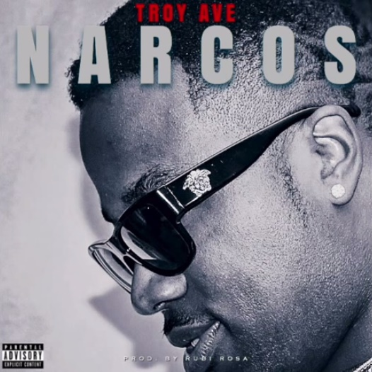 Troy Ave – Narcos