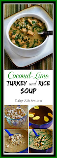 Coconut-Lime Turkey (or Chicken) and Rice Soup [KalynsKitchen.com]