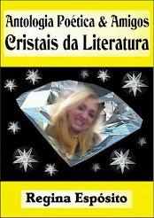 Minha segunda Obra Literária Antologia Poética & Amigos Cristais da Literatura