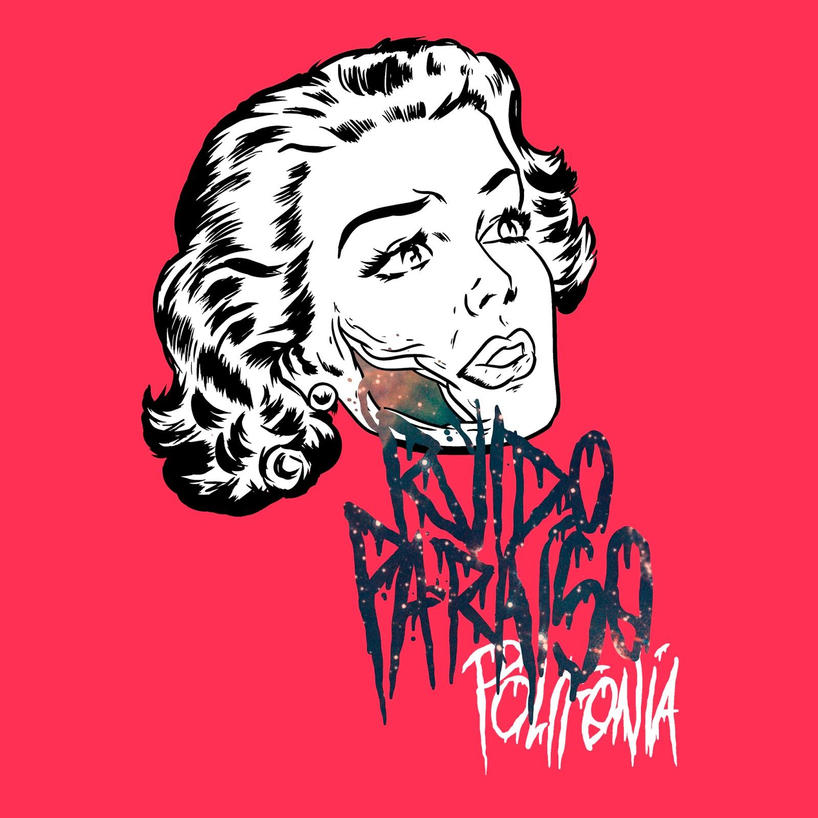 """""""Polifonía"""", nuevo disco de RUIDO PARAÍSO"""