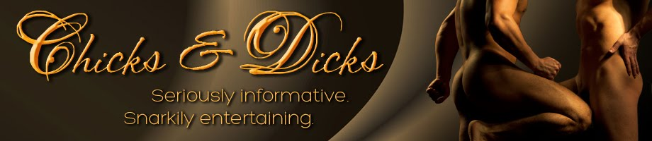 Chicks &amp; Dicks