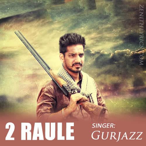 2 Raule - Gurjazz