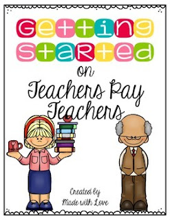 If you'd like to get started on teachers pay teachers, this is for you.