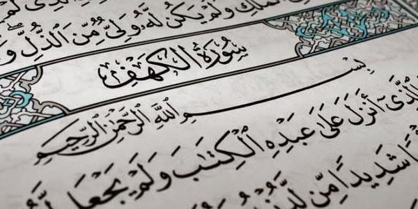 Keutamaan dan Manfaat membaca Surat Al-Kahfi pada Hari Jum'at