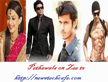 Pethawala   Zee TV  Upcoming Latest Serial  Starcast And Timings