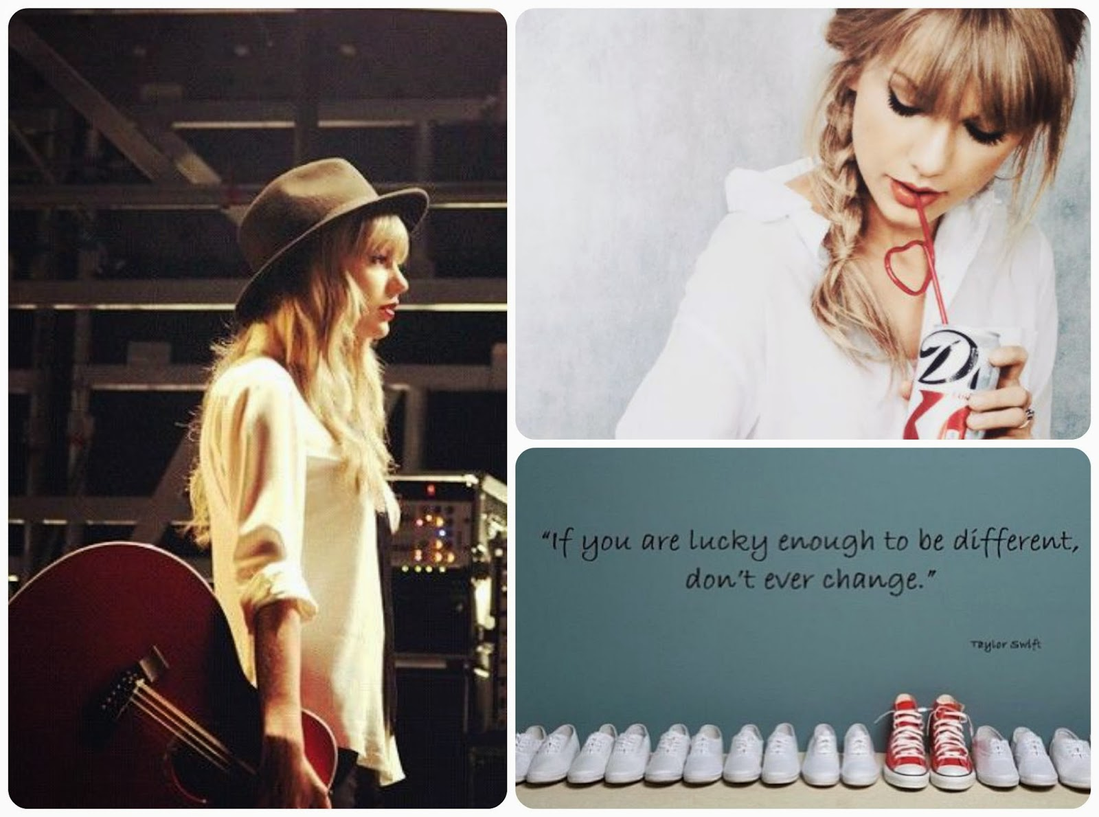 Taylor Swift - If you are lucky enough to be different, don't ever change