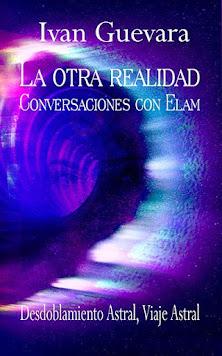 La Otra Realidad Conversaciones con Elam