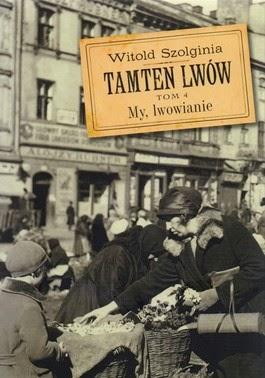 http://www.wysokizamek.com.pl/tamten-lwow-tom-4--my--lwowianie,18,712,produkt.html