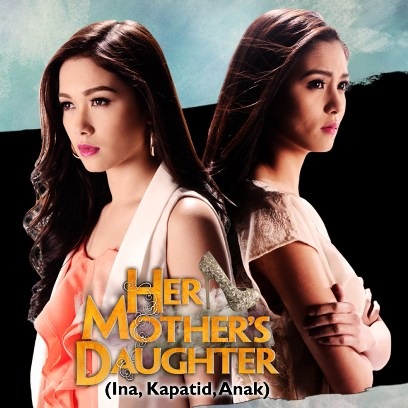 Ina Kapatid Anak to air soon in other countries with the international title Her Mother's Daughter