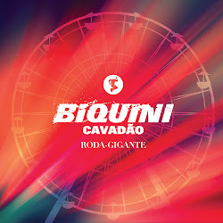 Download CD Biquini Cavado Roda Gigante