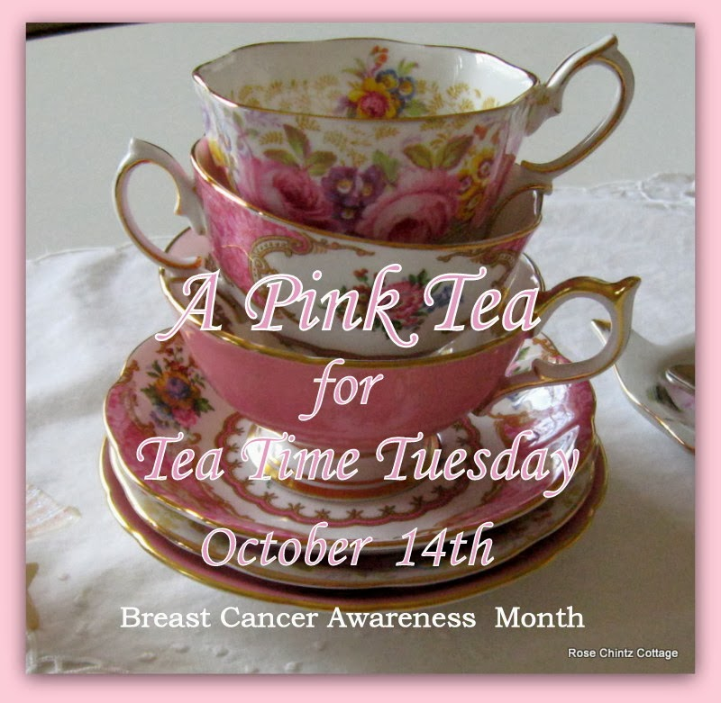 Please click on the button to visit my Pink Tea in support of Breast cancer awareness
