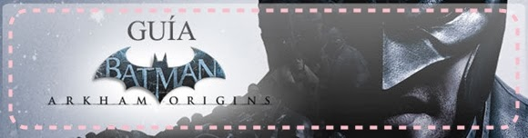 http://www.vandal.net/guias/guia-batman-arkham-origins-secretos