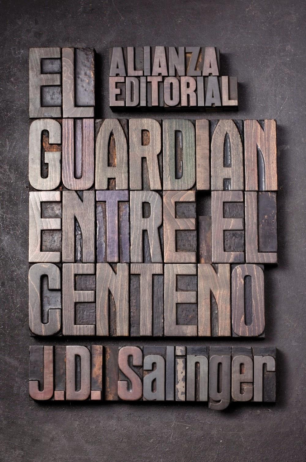 """""""El guardián entre el centeno"""" - J.D. Salinger"""