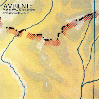 Brian Eno -  The Plateaux of Mirror (1980)