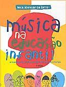 Música na Educação Infantil: Propostas para a formação integral da criança