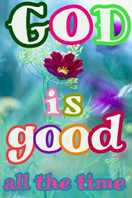 Ain't God Good, Oh, yes He is!