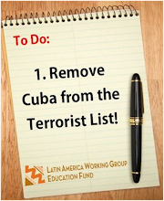 Cuba is Not a Sponsor of Terrorism; Take Cuba Off the List