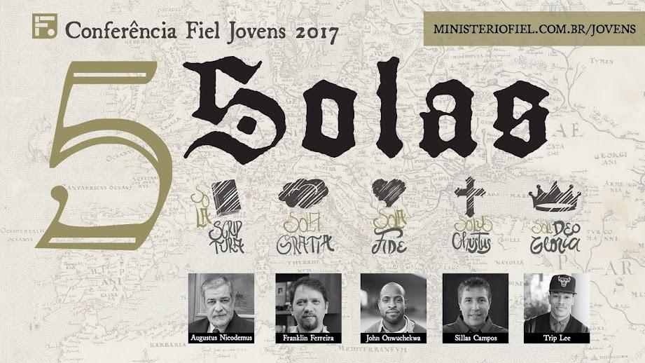 CONFERÊNCIA FIEL JOVENS 2017 - 15 a 18 de JUNHO