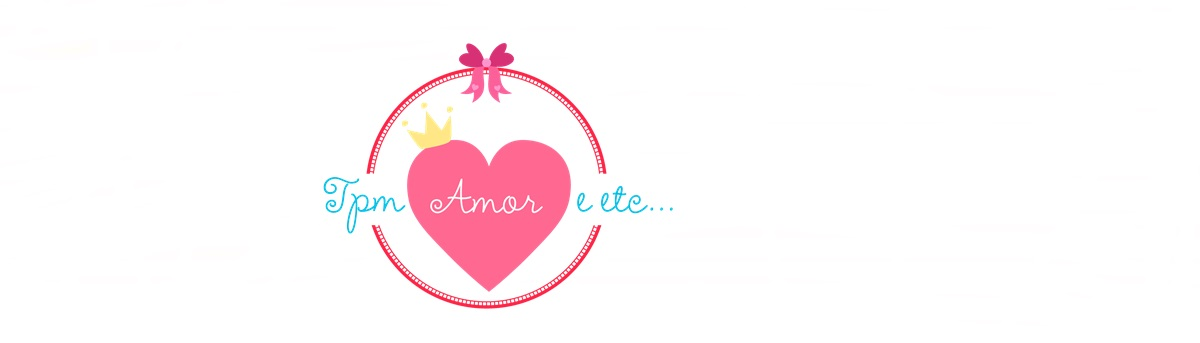 Blog Tpm,amor e etc.