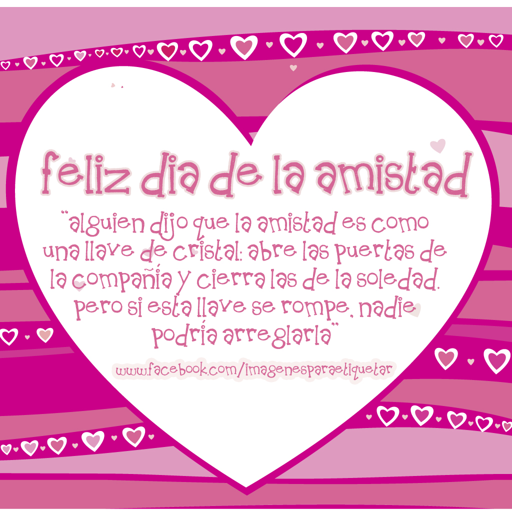 Imagenes Y Frases Del DIA De La Amistad