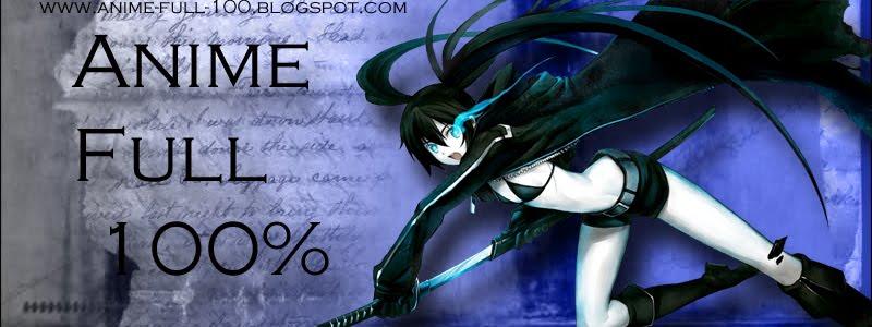 Anime Full 100%