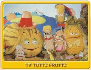 ... da TV Tutti Frutti