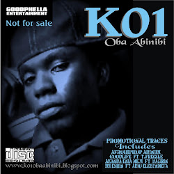K01&#39;s Official Promotional CDs Out. CALL 08066761053 TO GET UR COPY (ITS FREE)