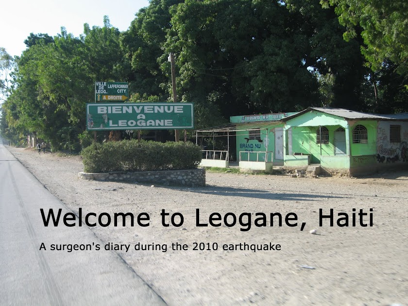 Welcome to Leogane, Haiti