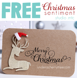 http://underacherrytree.blogspot.com/2013/12/freebie-merry-christmas-card-sentiment.html