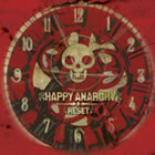 Happy Anarchy: Reset