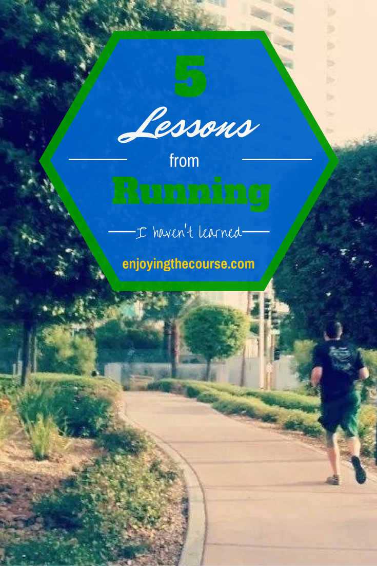 5 Lessons from Running I haven't learned