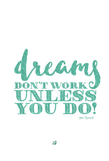 "LostBumblebee ©2015 MDBN : DREAMS DON""T WORK UNLESS YOU DO : Free Donate to Download Printable : Personal use Only."