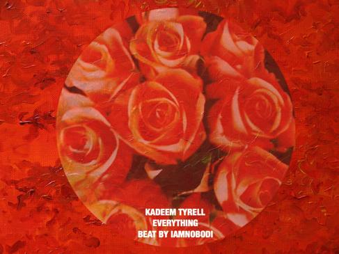 Kadeem Tyrell - Everything