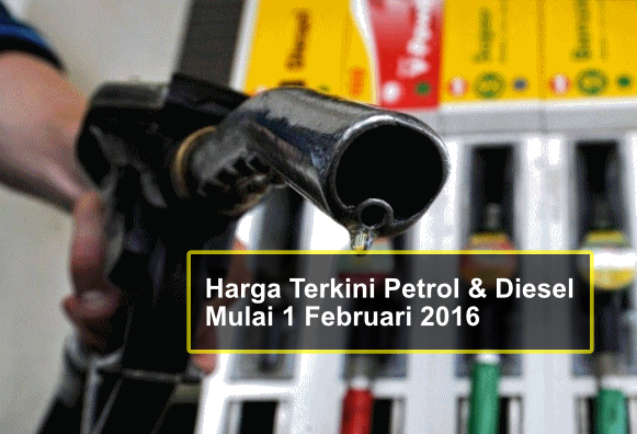 Wow! Harga Berubah Lagi! Harga Terkini Petrol Mulai Esok 1 Feb 2016 !