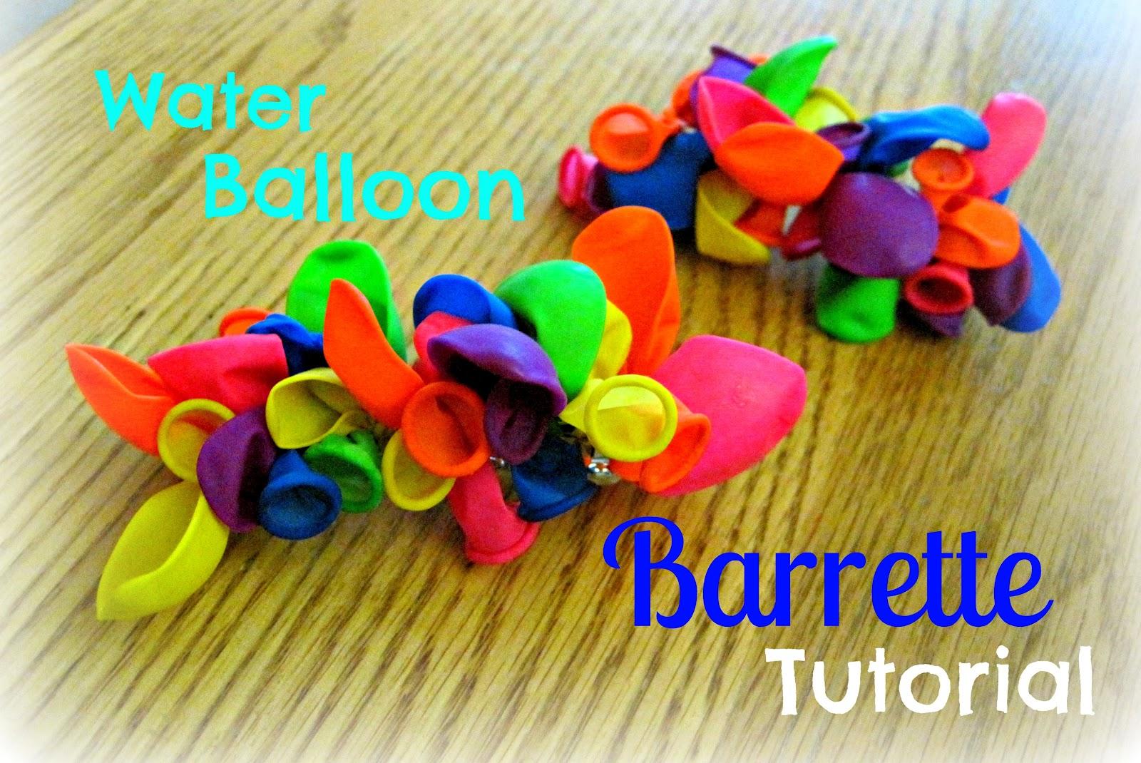 Bake. Make. Create!: Water Balloon Barrette Tutorial
