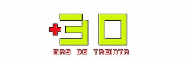 MAS DE TREINTA