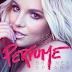 NEW MUSIC BRITNEY SPEARS 'PERFUME'