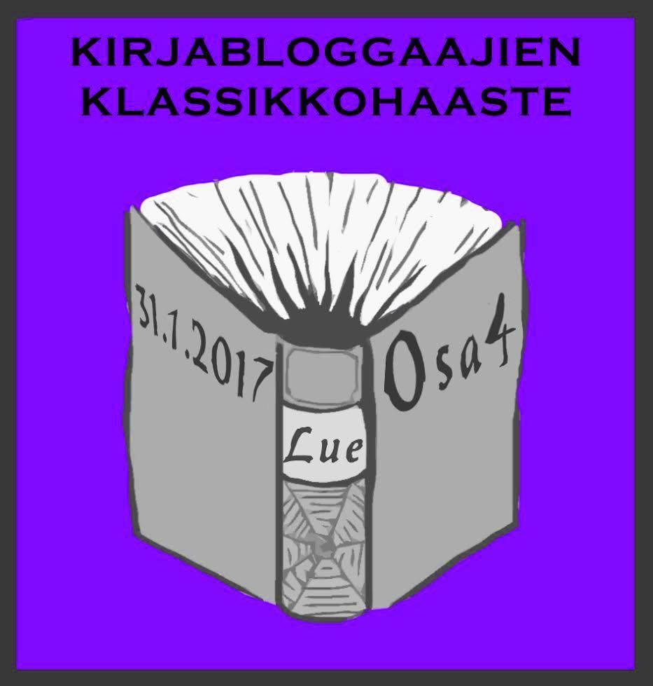 Kirjabloggaajien klassikkohaaste osa 4 (31.1.2017)