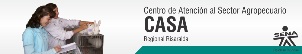 Centro de Atencin al Sector Agropecuario-CASA - SENA Regional Risaralda