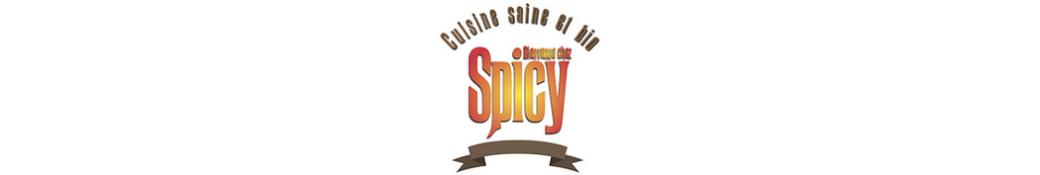 Bienvenue chez Spicy