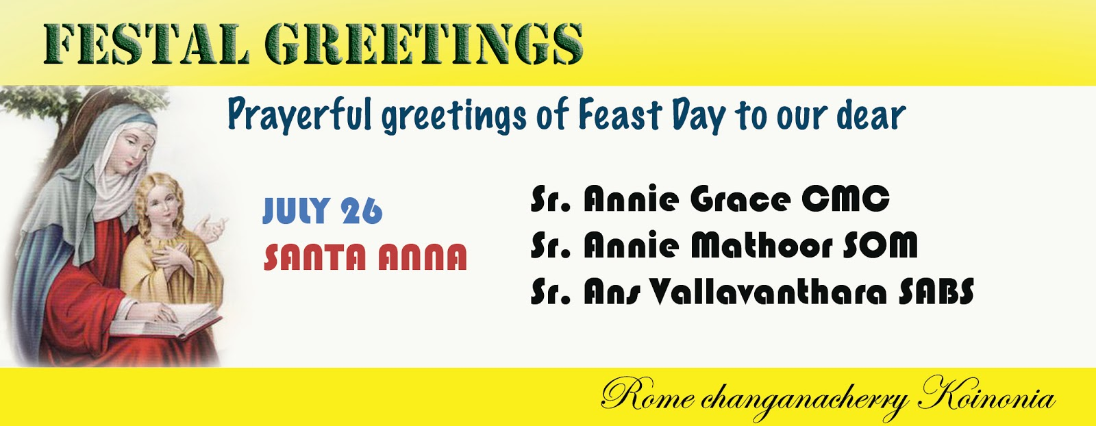 Rome Changanacherry Family July 26 Festal Greetings