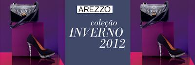 COLEÇÃO AREZZO OUTONO INVERNO 2012