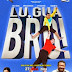 Lu Gua Bro Full Movie