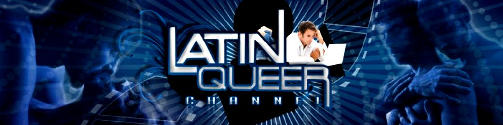Latin Queer Channel