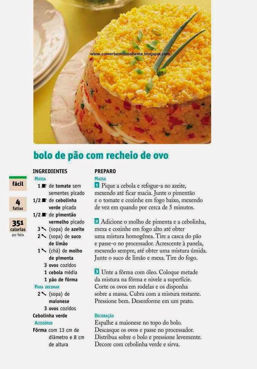http://comerbemdonabenta.blogspot.com/2014/07/receita-de-bolo-de-pao-com-recheio-de.html