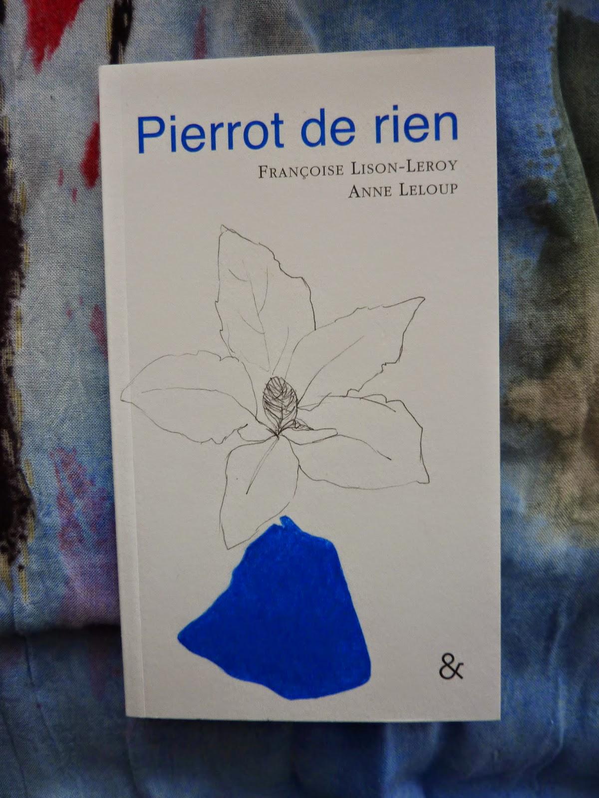 Pierrot de rien - Lison-Leroy et Leloup